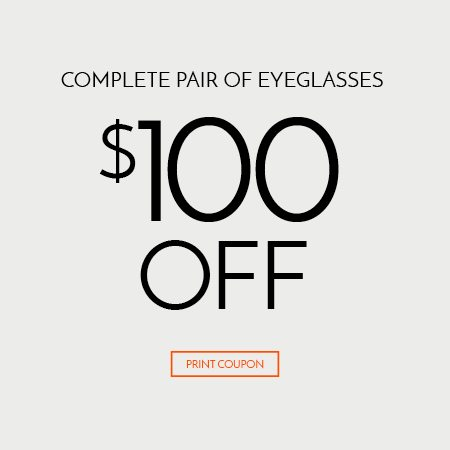 $100 Off Complete Pair of Eyeglasses